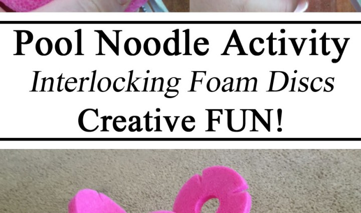 Pool Noodle Hacks, Dollar Store Upcycle, Finds, Activity, Interlocking Foam Discs, Creative Fun, DIY, Toddler, Preschool, Fun Activity STEM Challenge, DIY, Creative Mom, Educational Play, Creative Thinking, Critical, Early Childhood Education, Cheap Toys