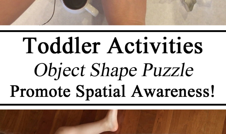 Spatial Awareness, Critical Thinking, Puzzle, DIY, Toddler Activity, Object Shape, Educational Hands on, Homeschool, Homeschooling, Montessori, Creative Mom, Parent Resources, Ideas