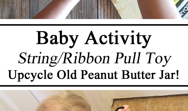 Upcycle, Pull Toy, Plastic Jar, Ribbon, Baby Activity, Stimulation, Hands on Learning, String, Toy, DIY, Homeschool, Homeschooling, Ideas, Creative, Stay at Home Mom, Parent Resources