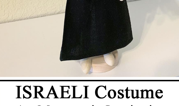 Israel Unit, Israeli Fashion, Israel study, geography, #travelingthroughlearning, Art Mannequin, Montessori, Montessori Shelf, Costume, Homeschooling, Waldorf, Homeschool, Preschool, Kindergarten, Elementary, Teacher, Inspiration, Doll