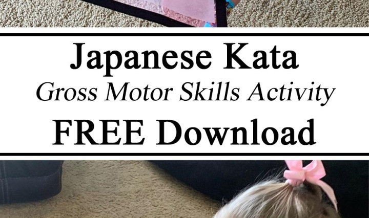 Homeschool, Gross Motor Skills, Homeschooling, Kata, Martial Arts, Japan, Japanese, Free Download Printable, Resources, Preschool Kindergarten, Karate, Early Childhood Education,