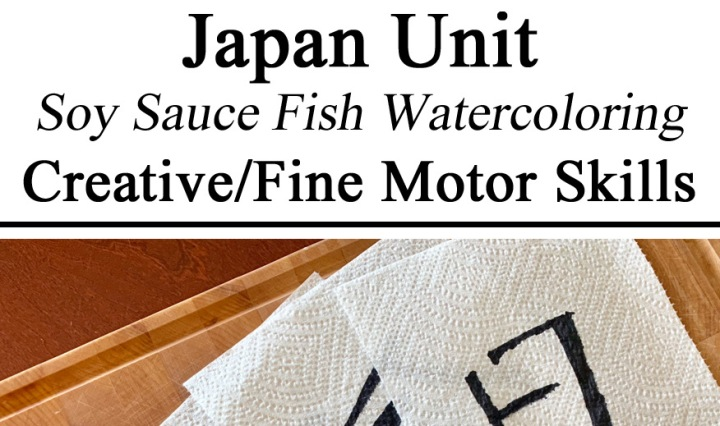 Japan Unit, Soy Sauce Fish, Water Colors, Creative, Art, Crafts, Fine Motor Skills, Japanese, Creative, Montessori, Homeschool, Homeschooling, Activities, Activity, Waldorf, Preschool, Totschool, Kindergarden, Early Childhood Education, Hands on Learning