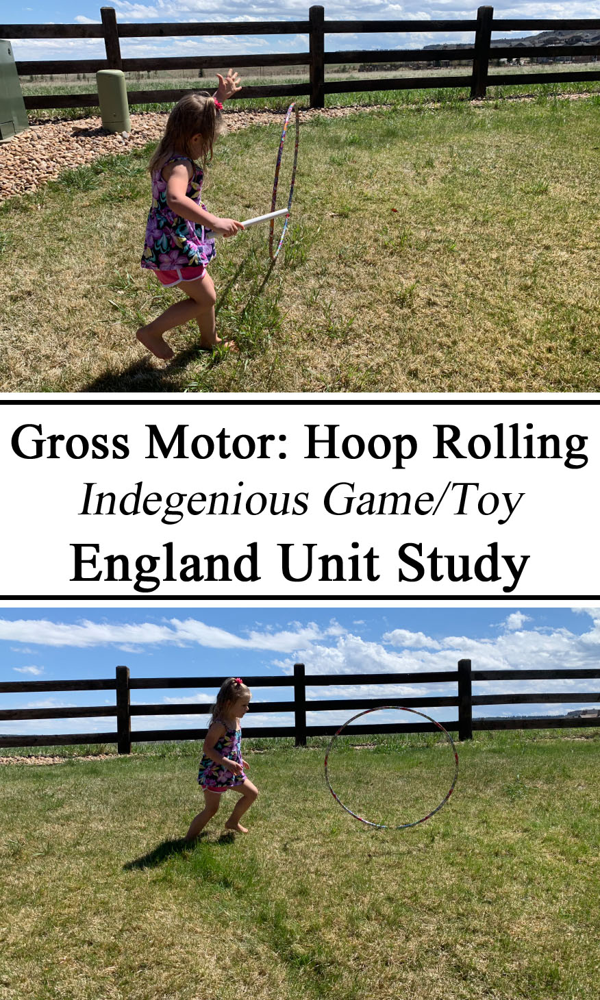 Homeschooling, Homeschool, England Unit Study, Great Britain,UK, Gross Motor, Hoop Rolling Trungling, England London Indegenious Game / Toy, Hands on learning, Active, Preschool, PreK, Kindergarten, Teachers, Parents, Inspiration, Ideas, Activities for Kids, Summer