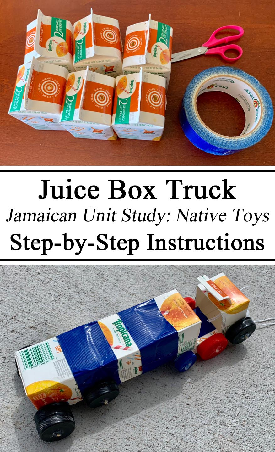 Homeschooling, Homeschool, Juice Box Truck Jamaican Olden Days Toys Handmade Upcycling Indigenous Games Unit Study Jamaica Cultures of the World Hands on Learning Instructions Step by Step Milk Carton Truck Bottle caps #travelingthroughlearning Junk Modeling Reuse Reduce Recycle Green Earth Day Unschooling, Preschool, Kindergarten, STEM Challenge Activities for Kids Summer, Ideas Inspiration Montessori