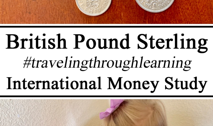 Homeschool, Homeschooling, #travelingthroughlearning, Unschooling, Waldorf, Montessori, Hands on Learning, Sensory Play Activity, Mathamatics, Numbers, Learning to Count, International Currency, Money, Culture through Play, England Unit, UK, Great Britain, United Kingdom, Europe Unit Study, Preschool, PreK, Teachers Ideas Inspiration
