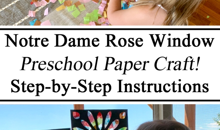 Notre Dame Cathedral Paris France Catholic Educational Learning Learn Craft Art Process Tissue Paper Construction Black Stained Glass Window Art for Kids Rose Window North Toddler Preschool PreK Kindergarten Crafts Play Based Learning Montessori Waldorf Travel Schooling Unschooling #travelingthroughlearning