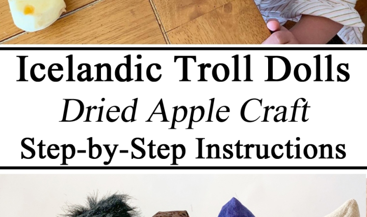 Homeschool, Homeschooling, #travelingthroughlearning, Icelandic Iceland Troll Dolls Dried Apple Faces Craft Arts Instructions Toilet Paper Tubes Roll Creative Kids Preschool PreK Kindergarten Educational Ideas, Homeschooling, Waldorf, Hands on learning, Folklore Legends, Elves, Christmas, Yule Lads