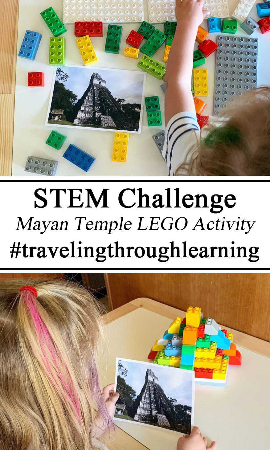 Maya Mayan Unit Study Studies Guatemala Guatemala Temple Ruins Lego Duplo Activity STEM Challenge Activity Learning Learn Get Creative With Homeschool Homeschooling, Ideas Inspiration Montessori